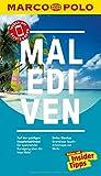 MARCO POLO Reiseführer Malediven: Reisen mit Insider-Tipps. Inkl. kostenloser...