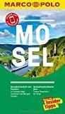 MARCO POLO Reiseführer Mosel: Reisen mit Insider-Tipps. Inkl. kostenloser...