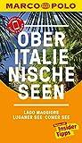 MARCO POLO Reiseführer Oberitalienische Seen, Lago Maggiore, Luganer See,...