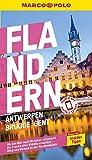 MARCO POLO Reiseführer Flandern, Antwerpen, Brügge, Gent: Reisen mit...
