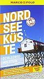 MARCO POLO Reiseführer Nordseeküste Schleswig-Holstein: Reisen mit...