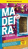 MARCO POLO Reiseführer Madeira, Porto Santo: Reisen mit Insider-Tipps. Inkl....