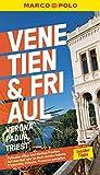 MARCO POLO Reiseführer Venetien, Friaul, Verona, Padua, Triest: Reisen mit...
