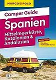 MARCO POLO Camper Guide Spanien: Mittelmeerküste, Katalonien & Andalusien:...